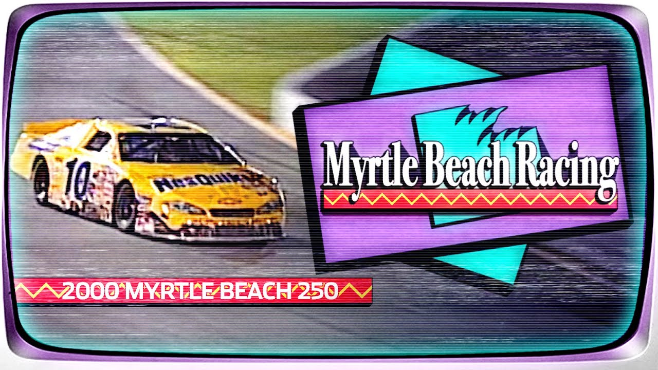 2000 Myrtle Beach 250 from Myrtle Beach Speedway | NASCAR Classic Full Race Replay