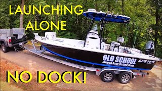 How to launch a boat alone. NO Dock NO CLIMBING!!