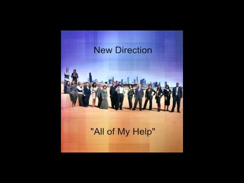 "New Direction- ""All of my Help"""