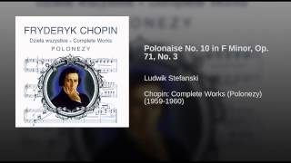 Polonaise No. 10 in F Minor, Op. 71, No. 3