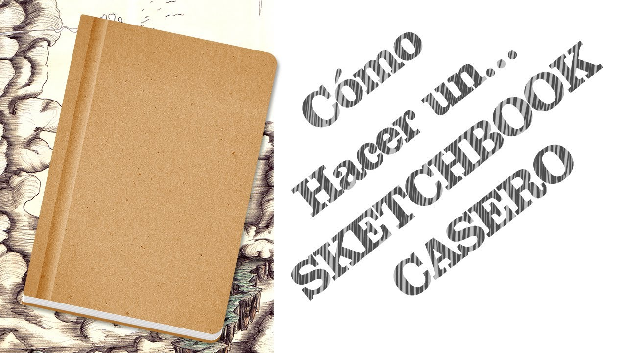 Tutorial c mo hacer un sketchbook casero youtube - Como construir un altillo ...