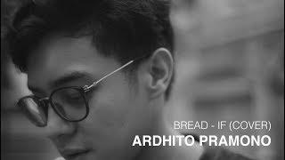 Gambar cover Bread - If (Cover) by Ardhito Pramono