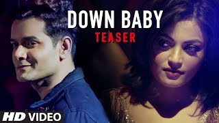"Latest Song Teaser ""Down Baby"" Qaiz Khan Feat. Sneha Ullal Full Song Releasing On 17 December"