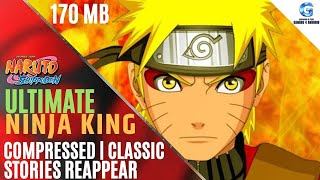 Naruto Shippuden Ultimate Ninja King | Gameplay Proof | apk+data | 170 MB |ONLINE