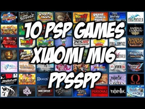 PPSSPP 1.4.2 Long Gameplay 10 PSP Games Android smartphone Xiaomi Mi6/Playable/smooth
