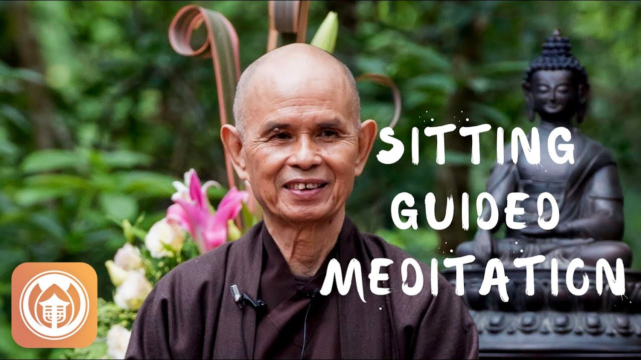 There is Only Sitting - Guided Meditation | Thich Nhat Hanh
