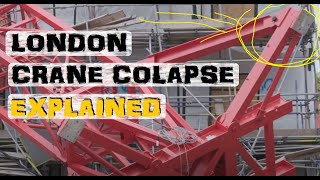 London Crane Collapse | Explained
