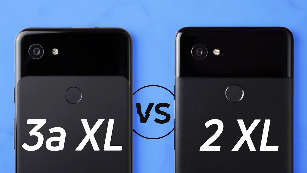 Is The Pixel 3a Xl Better Than The Pixel 2 Xl
