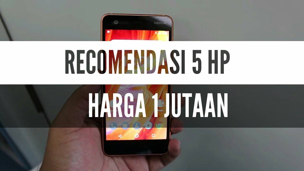 Rekomendasi 5 HP Harga 1 Jutaan - YouTube