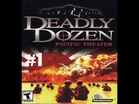 Deadly Dozen 2 Pacific Theater - Mission 1