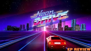 Neon Drive EP Review - (PS4)