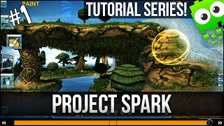 Project Spark Tutorial Series - Part 1 - Basic World Creation + Toolbox.