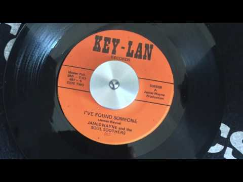 JAMES WAYNE & THE SOUL SOOTHERS - I'VE FOUND SOMEONE