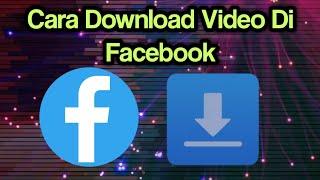 Cara Download Video Di Facebook screenshot 3