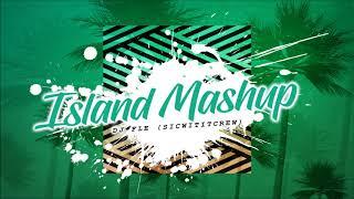 DJ FLe - ISLAND MASHUP [S.W.C]