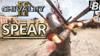 Chivalry 2 Spear Gameplay - I LOVE The Spear Charge!