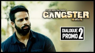 Judge Saab | Dialogue Promo 2 | GANGSTER vs STATE | Mantej Maan | Kapil Batra | 17th May