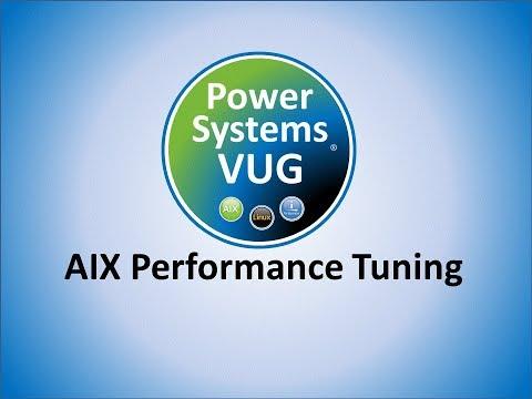 2018 05 24 AIX Performance Tuning CPU Memory