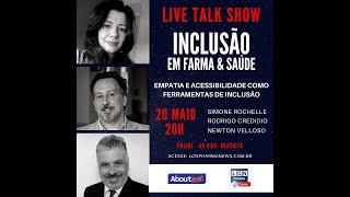 TALK SHOW - 20 MAIO 2020 - INCLUSÃO EM FARMA & SAÚDE