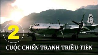 Cuộc chiến tranh Triều Tiên. Tập 2 | Phim tài liệu lịch sử. Star Media (2012)