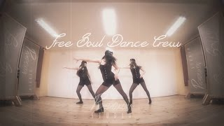 Free Soul Dance Crew - A Little Party Never Killed Nobody