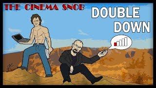 The Cinema Snob: DOUBLE DOWN