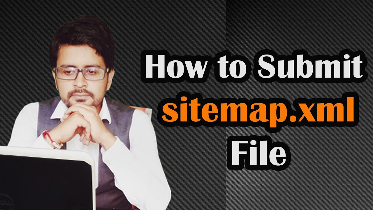 how to create sitemap xml file submit to google youtube