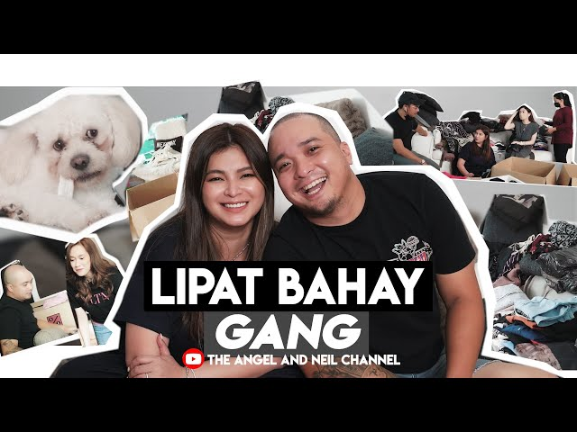 Lipat Bahay Gang | The Angel and Neil Channel