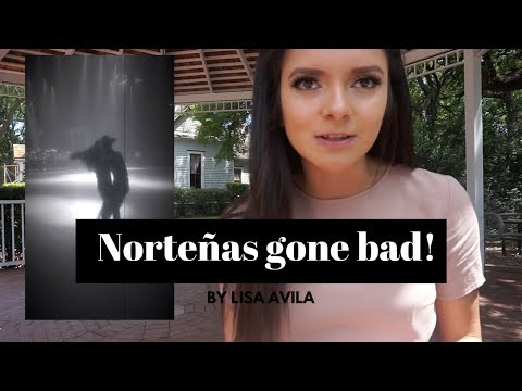 Story Time | Norteñas Gone Bad!