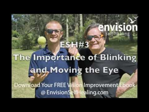 ESH #3 | The Importance of Blinking and Moving Your Eyes