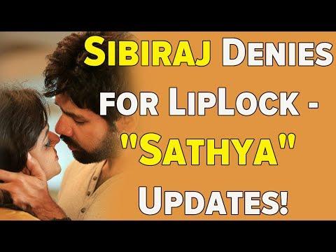 "Sibiraj Denies for LipLock - ""Sathya"" Updates! - 동영상"