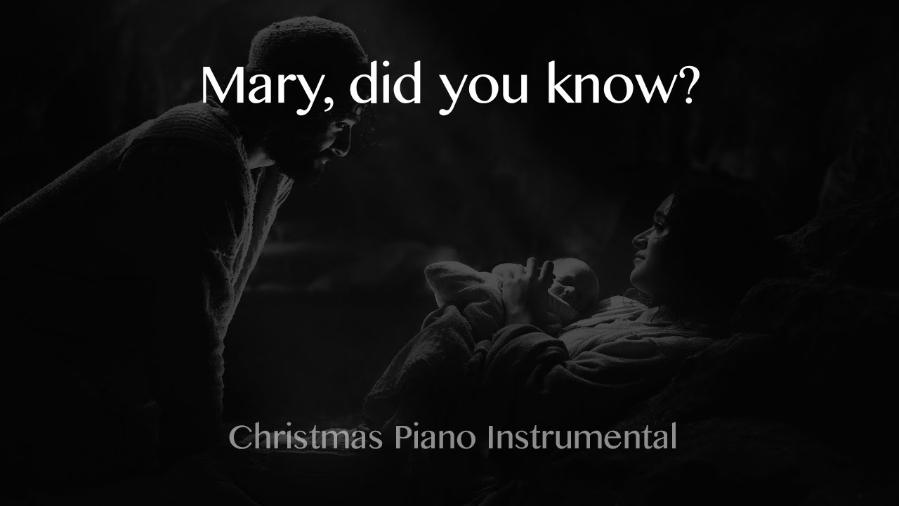 Mary, did You know? - Christmas Piano Instrumental - YouTube