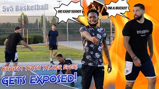 Biggest Trash Talker Ever Gets Exposed! 5v5 Basketball in California!