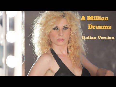 A MILLION DREAMS (The Greatest Showman - Italian Version)