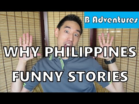 Why Philippines: Funny Stories, Culture Shock, Travel Tips, Story Time