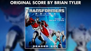 Brian Tyler - Transformers Prime Soundtrack Preview (Official Video)