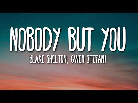 Blake Shelton, Gwen Stefani - Nobody But You (Lyrics) 🎵