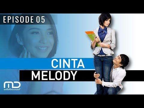 Cinta Melody - Episode 05