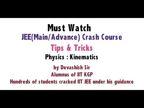 JEE Main/Advance Physics : Kinematics (Crash Course Complete Concepts Tips & Shortcuts)