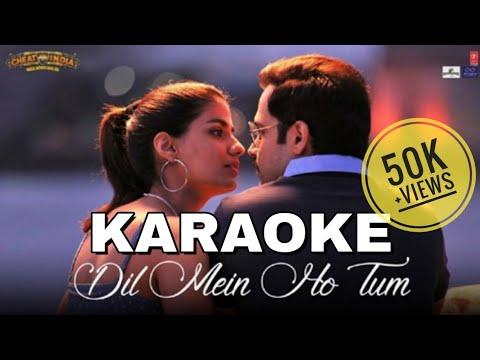 dil-mein-ho-tum-(cheat-india)---karaoke-with-lyrics-||-armaan-malik-||-imran-hashmi-||-bassermusic