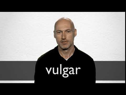How to pronounce VULGAR in British English