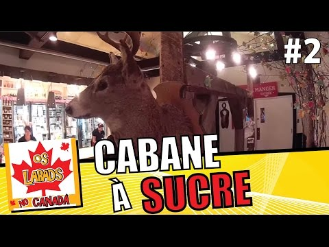 CABANE A SUCRE | OS LABAD'S NO CANADA
