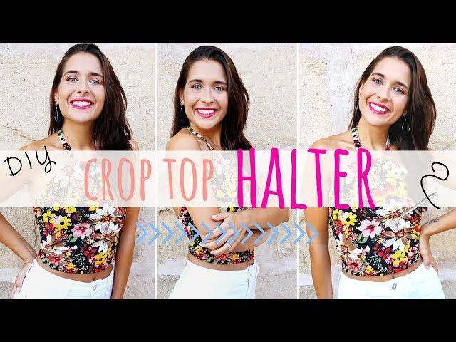 Tutorial CROP TOP DIY CUELLO HALTER en 30 MINUTOS!!