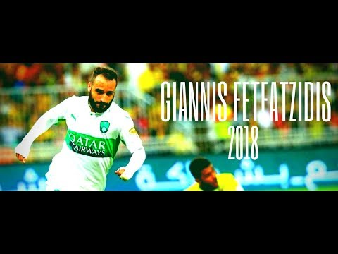 Ioannis Fetfatzidis  ► On & On - Crazy goals Showᴴᴰ ● And Best Assists Of All Time 2017/2018