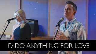 I'd Do Anything For Love (Meatloaf) - Michael Thomas Freeman and Heather McQuillan