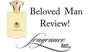 Beloved Man by Amouage Review! Disappointing(Buy here: http://amzn.to/15NOdvR Fragrance Bros merch: http://fragrancebros.spreadshirt.com/ Buy cool t-shirts: http://tinyurl.com/nkh4w7a Buy cool stuff on ..., 2013-07-20T18:58:06.000Z)