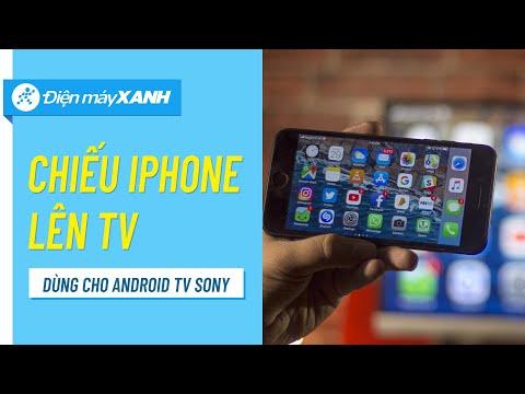 Cách Chiếu Màn Hình điện Thoại IPhone Lên Android TV Sony | Điện Máy XANH