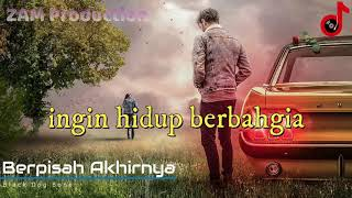 Berpisah Akhirnya (with Lyric) | Black Dog Bone | ZAM Production