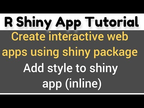 R Shiny App Tutorial # 17 - Styling RShiny Apps Using HMTL Tags Tabs$style()