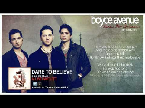 Boyce Avenue - Dare To Believe (Lyric Video)(Original Song) on Spotify & Apple